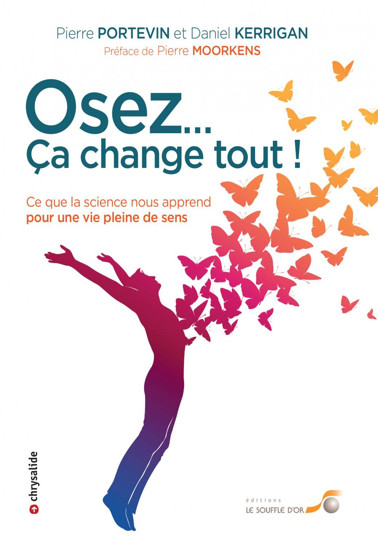 Paris, 3 avril 19h « Osez… Ca change tout » Invitation à une conférence de Pierre Portevin à la librairie Le Divan